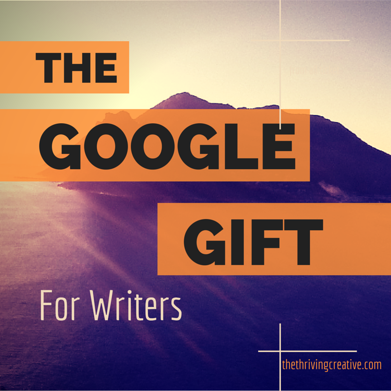 The Google Gift for Writers