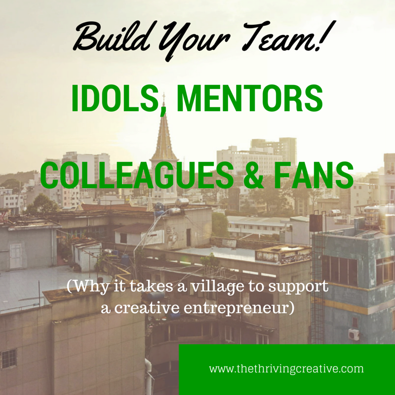 Build your team, Find a Mentor