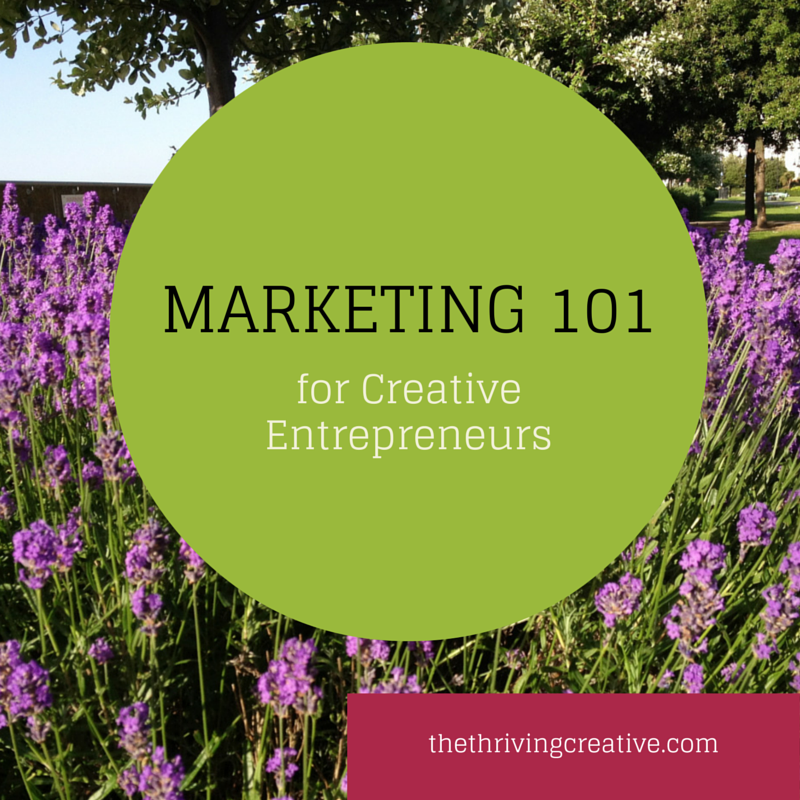 Marketing 101 for Creative Entrepreneurs