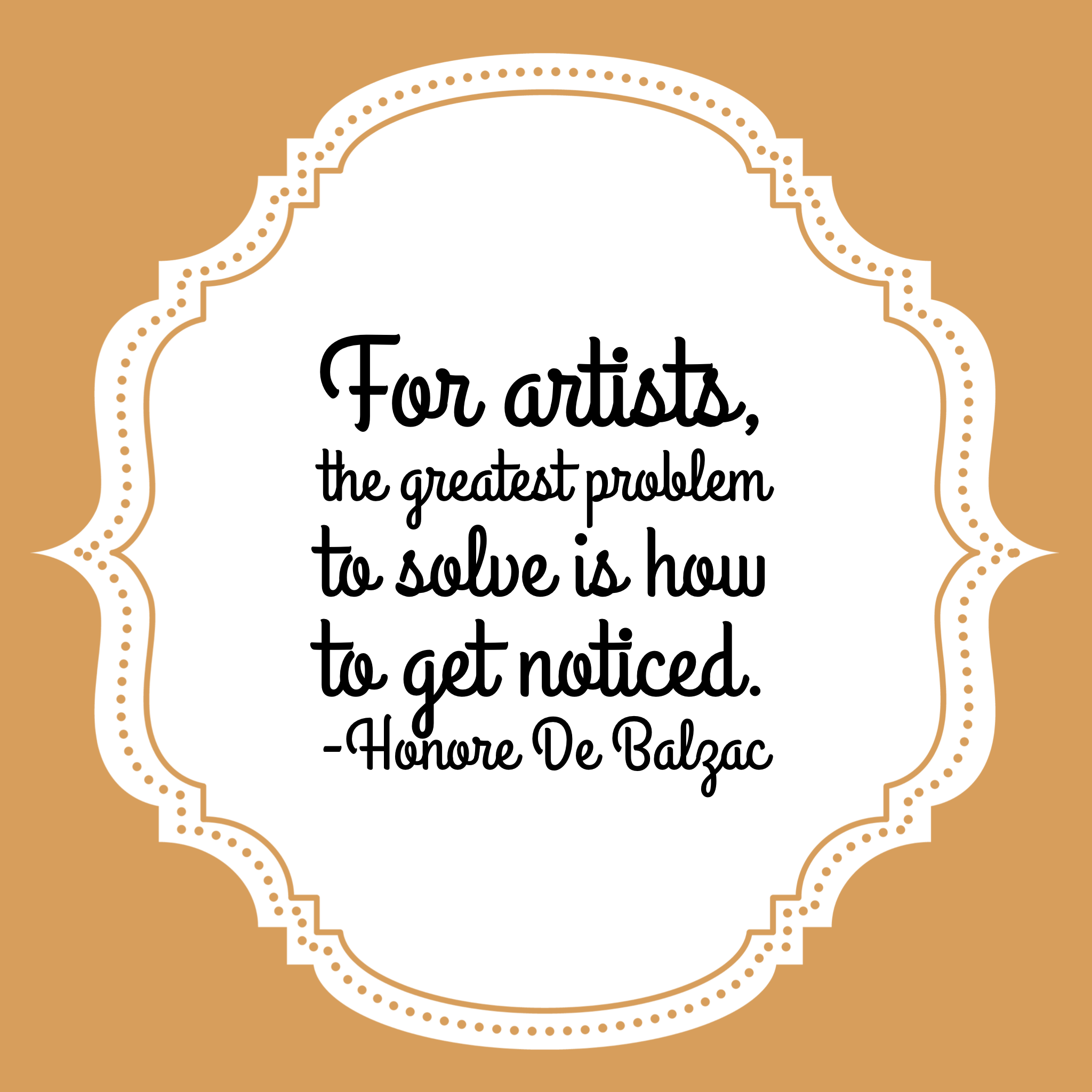 For artists, the greatest problem to solve is how to get noticed