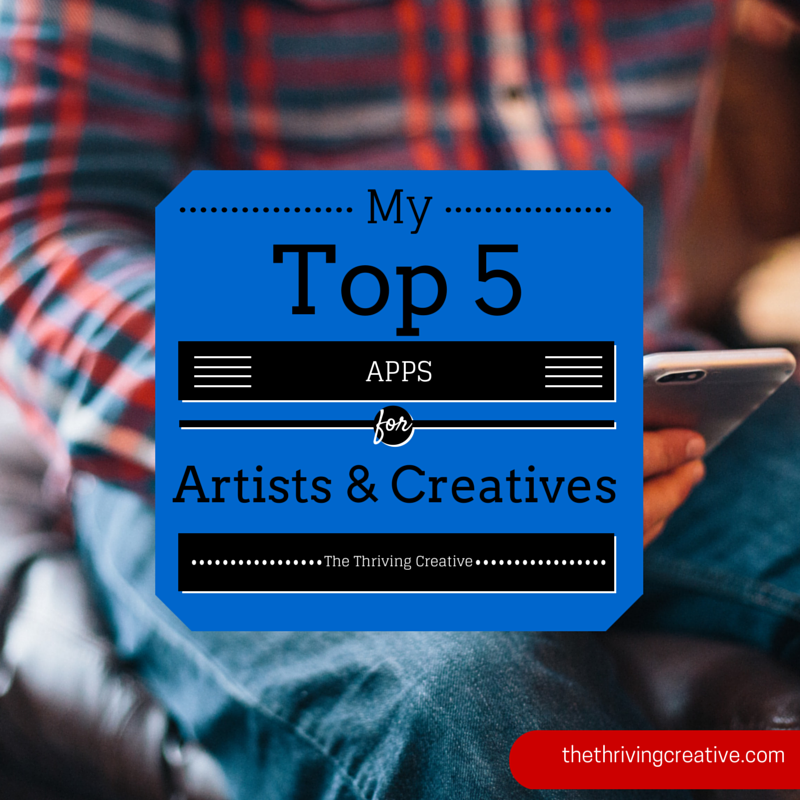 My Top 5 Apps for Artists and Creatives