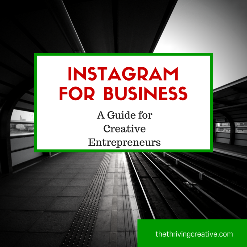 Instagram for Business: A Guide for Creative Entrepreneurs
