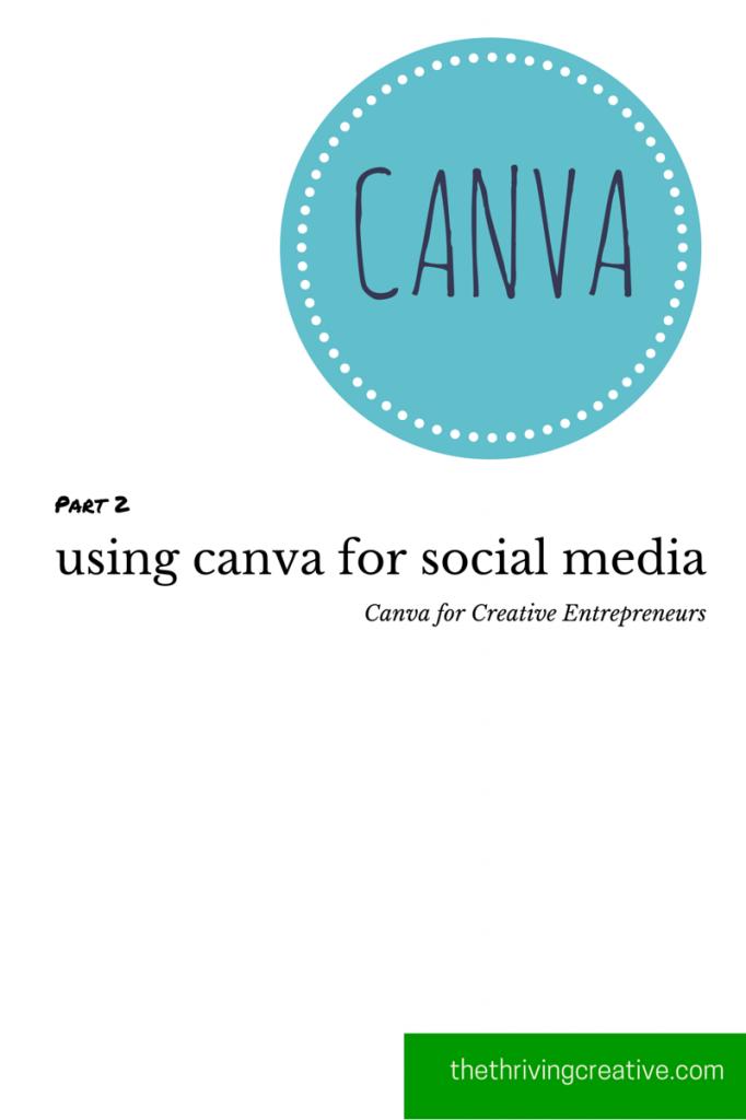 Part 2 using canva for social media
