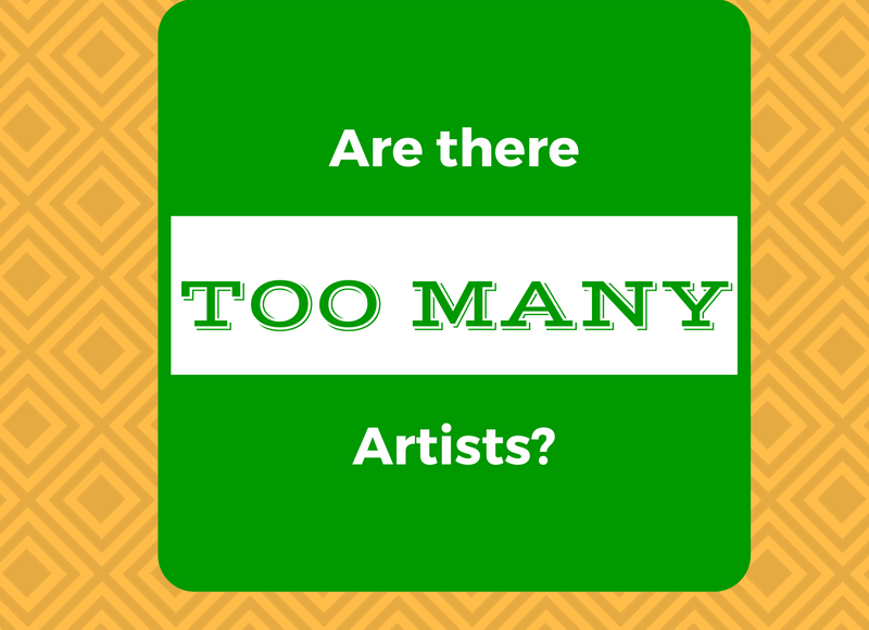 Supply & Demand – Are There Too Many Artists?