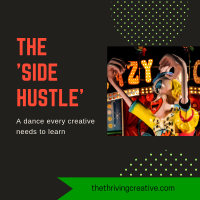 The 'Side Hustle' – a dance that every creative needs to learn